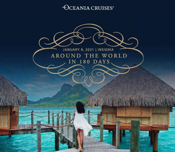 Around the World Cruise 2021 Oceania Cruise